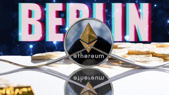 Hard Fork Berlín de Ethereum: nuevo paso hacia una red más rápida, segura y barata